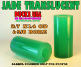 "ACRYLIC BARREL - JADE  2.7"" x 1.4"" OD & 5/8"" Bore (color has been discontinued & RARE)"