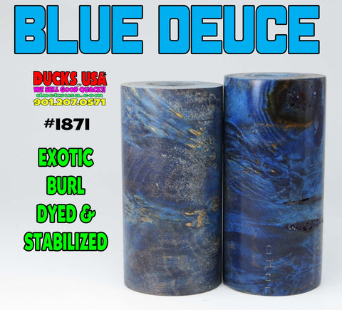 "WOOD - BURL EXOTIC BLUE DEUCE Dyed & Stabilized 2.7"" x 1.4"" OD & 5/8"" Bore #1871"