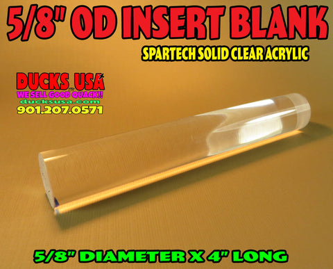 "INSERT 5/8"" DOWEL - CLEAR ACRYLIC Solid Insert Dowell 4"" x 5/8"" OD Premium Spartech Acrylic"