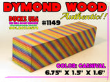 DYMOND WOOD - AUTHENTIC CARNIVAL RARE CROSS CUT Blank #1149