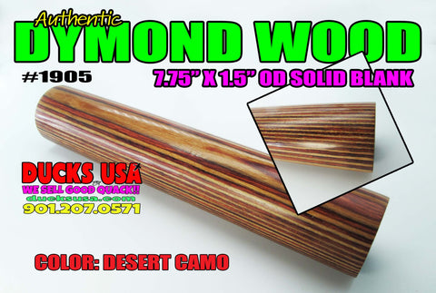 "DYMOND WOOD - AUTHENTIC ""DESERT CAMO"" Solid Turning Blank 7.75"" x 1.5"" OD"