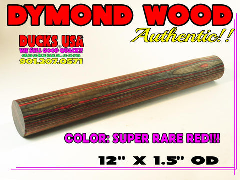 "DYMOND WOOD - RED AUTHENTIC DYMOND WOOD Solid Turning Blank 12"" x 1.5"" OD"