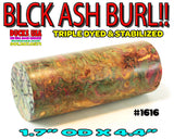 WOOD - BURL EXOTIC TRIPLE X DYED & STABILIZED SUPER AMAZING BURL Blank #1616