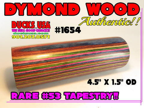 "DYMOND WOOD - AUTHENTIC ""TAPESTRY"" Solid Turning Blank 4.5"" x 1.5"" OD #1654"