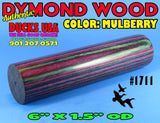 "DYMOND WOOD - AUTHENTIC SUPER RARE ""MULBERRY"" Turning Blank 6"" x 1.5"" OD #1711"
