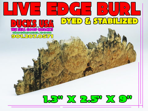 WOOD - EXOTIC BURL LIVE EDGE STABILIZED Premium Select Live Edge #1698