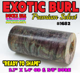 "WOOD - BURL Exotic Wood DYED & STABILIZED 2.75"" X 1.5"" OD & 5/8"" Bore #1682"