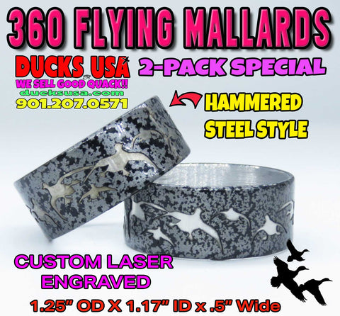 BANDS - 360 FLYING MALLARDS HAMMERED STEEL Custom Laser Engraved 2-PACK