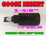 GOOSE  INSERT - ACRYLIC U SHAPE IT!! Precision Crafted on our CNC -  3 Color Options