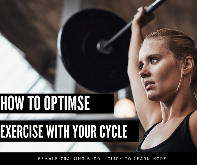 Female Training - How To Optimise Exercise With Your Cycle