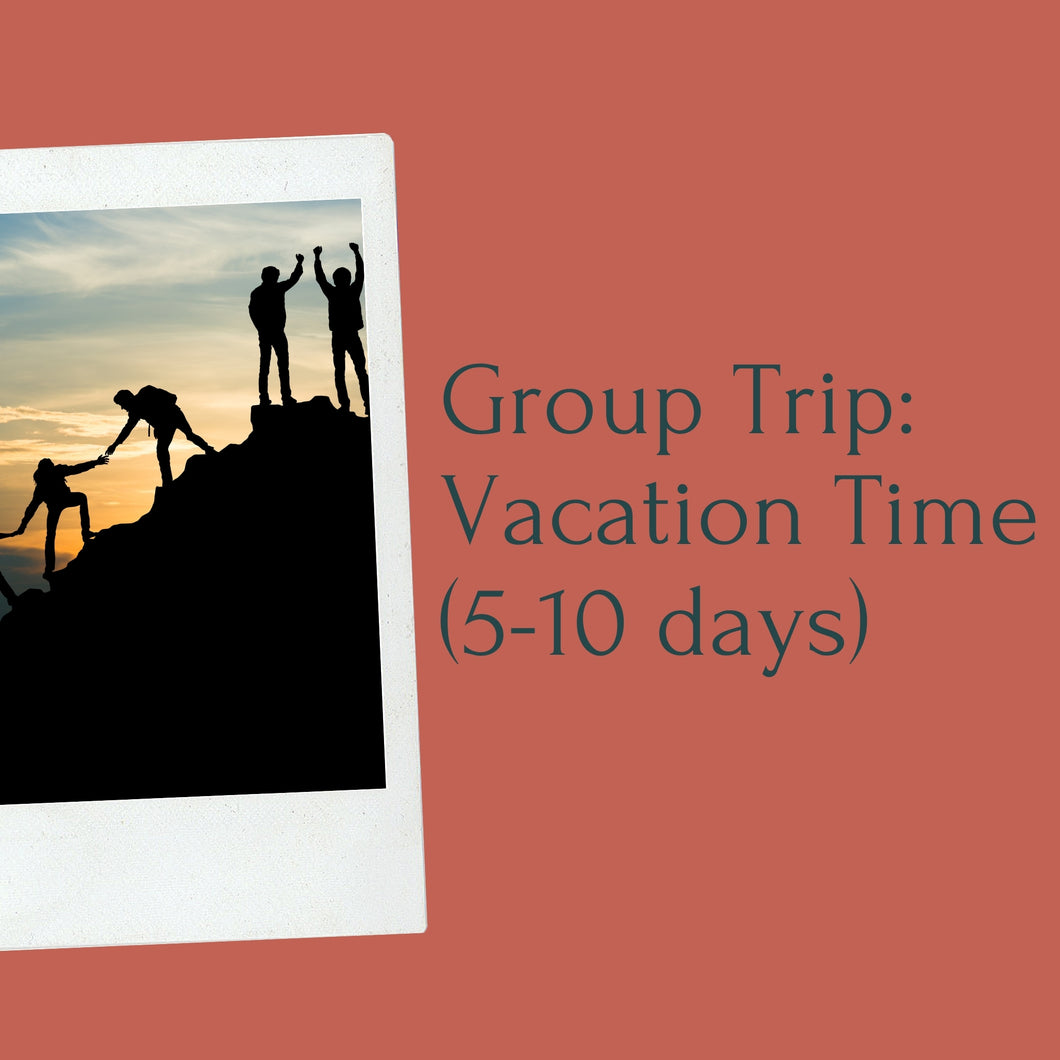 Group Trip: Vacation Time
