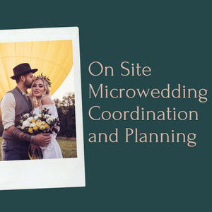 On-Site Micro Wedding Coordination and Planning