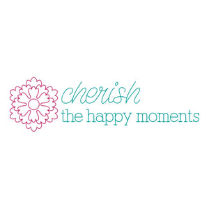 Cherish the Happy Moments