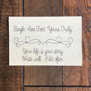 "Single Line Font ""Yours Truly"""