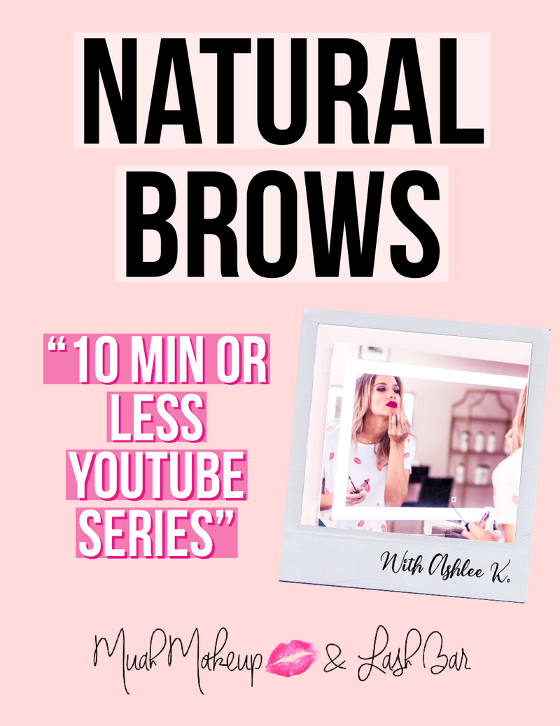 10 MIN OR LESS! Natural Brows with Ashlee K.