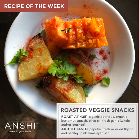 ANSHI Recipe of the Week - Roasted Veggie Snacks