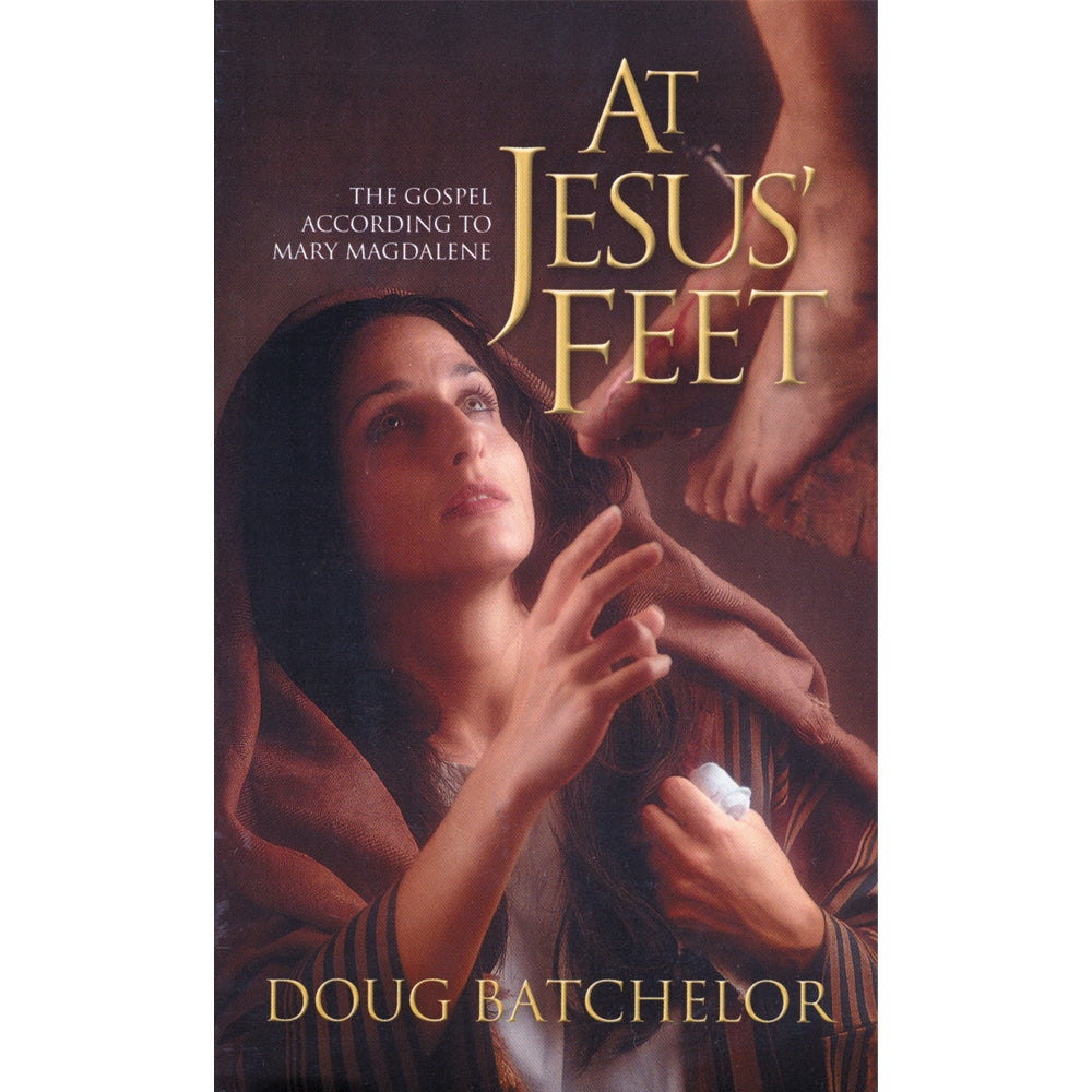 At Jesus' Feet (Paperback) by Doug Batchelor