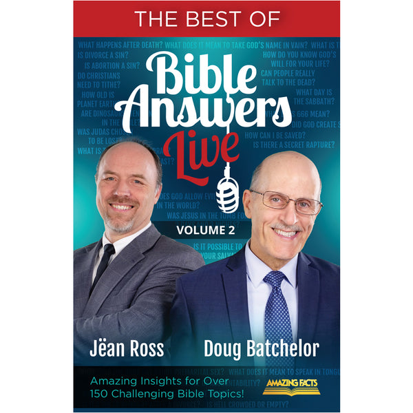 Best of Bible Answers Live Volume 2 by Pastor Doug Batchelor & Pastor Jean Ross
