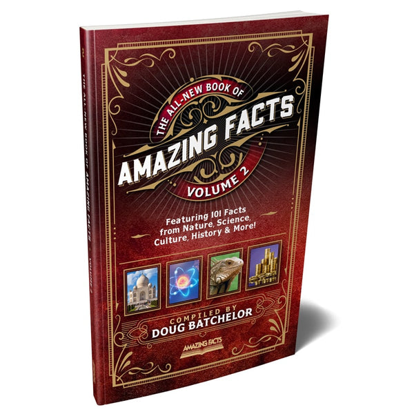 The All-New Book of Amazing Facts Vol 2 by Doug Batchelor