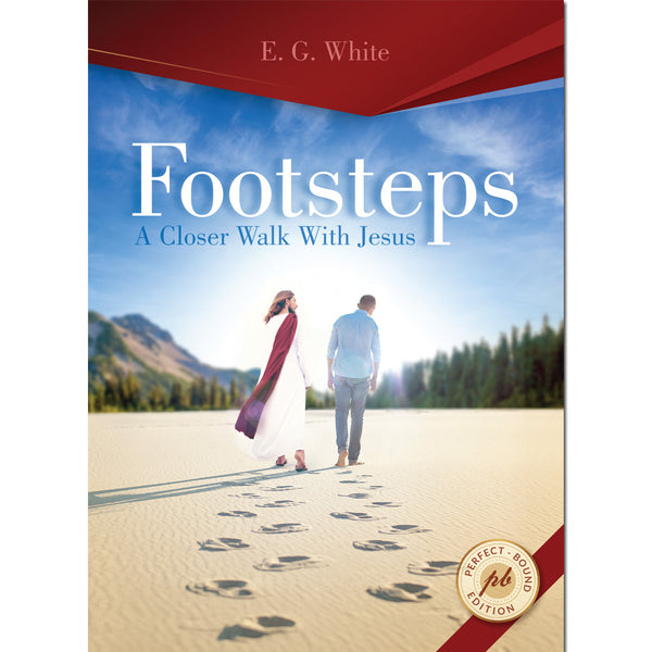 Footsteps: A Closer Walk With Jesus (Steps to Christ) Perfect Bound Mailing Edition by Ellen White