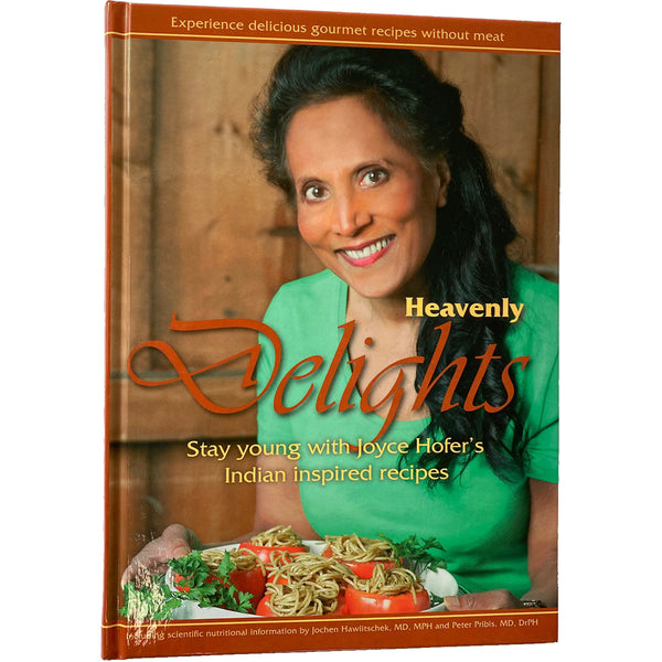Heavenly Delights: Indian Inspired Recipes Cookbook by Joyce Hofer