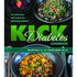 The Kick Diabetes Cookbook by Brenda Davis