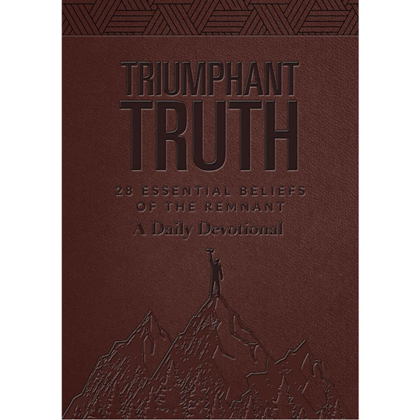 LEATHERSOFT- Triumphant Truth: A Daily Devotional by Amazing Facts