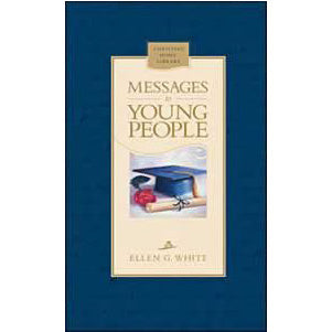 Messages to Young People (Hardcover) by Ellen White