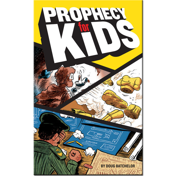 Prophecy for Kids by Doug Batchelor