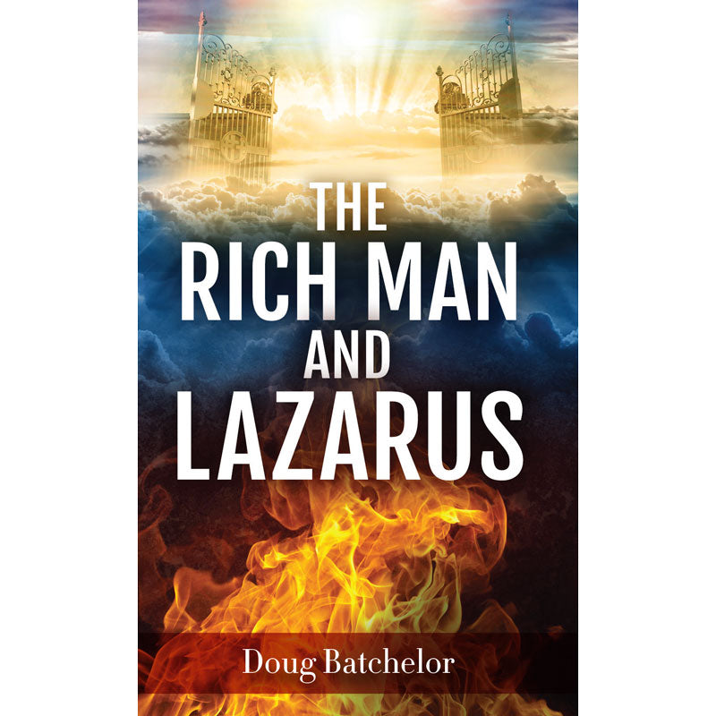 The Rich Man And Lazarus (PB) by Doug Batchelor