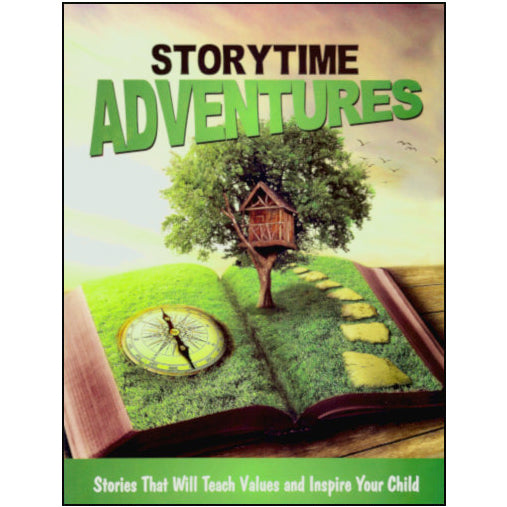 Storytime Adventures: Stories That will Teach Values and Inspire Your Child by Home Health Education