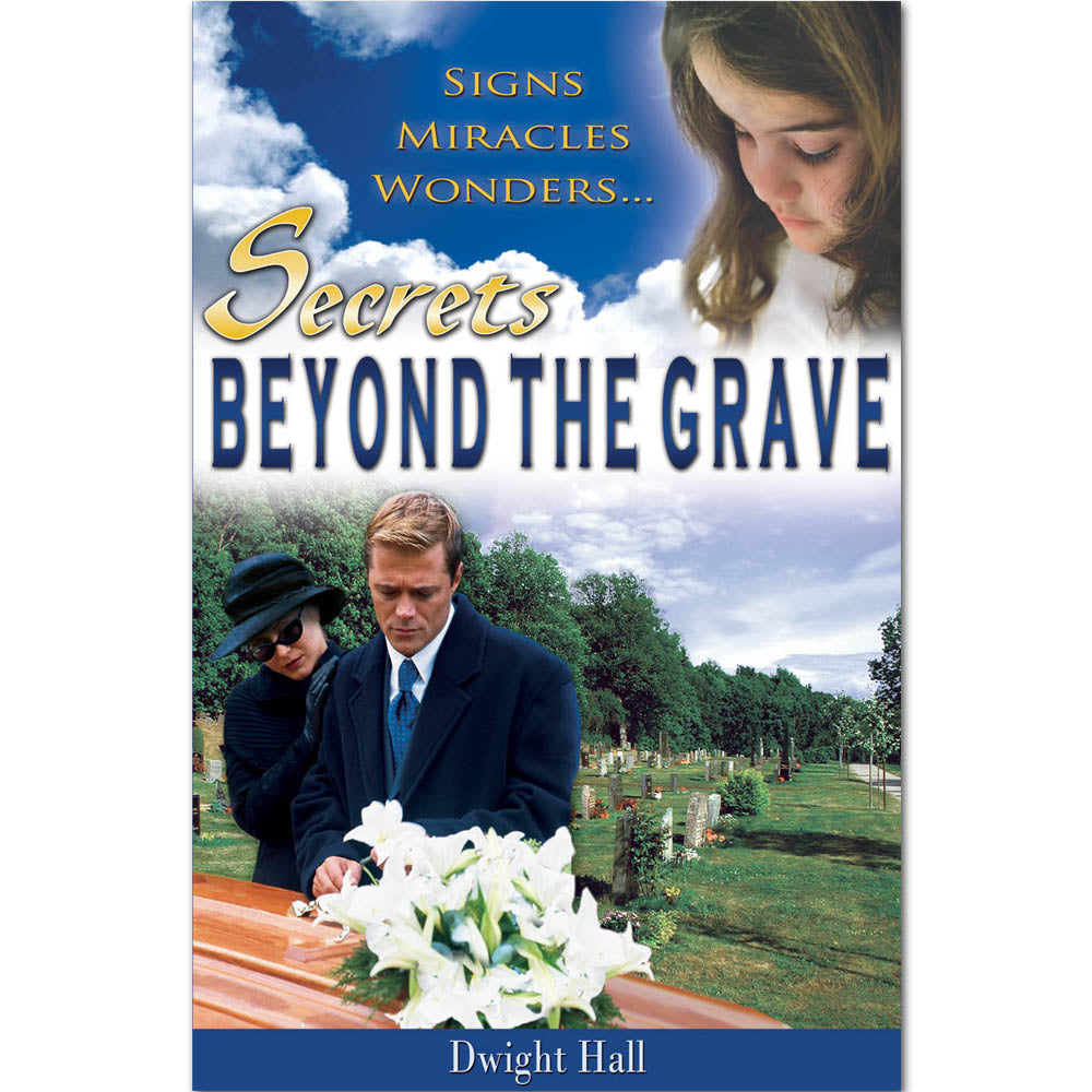 Secrets Beyond the Grave by Dwight Hall