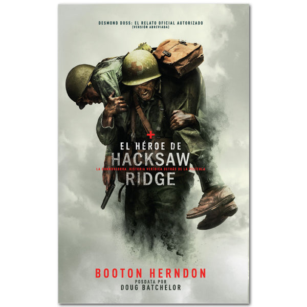 El Heroe de Hacksaw Ridge (Hero of Hacksaw Ridge -Spanish) by Remnant Publications