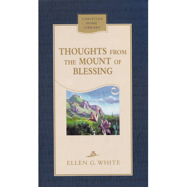 Thoughts From the Mount of Blessing (Hardback) by Ellen White