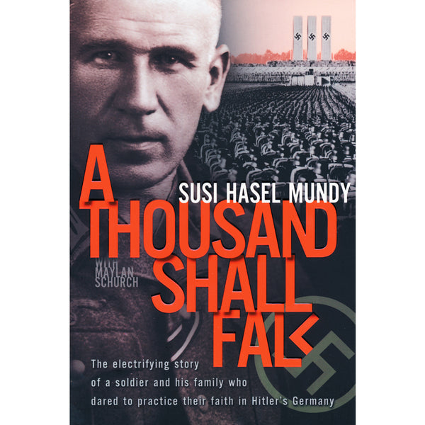 A Thousand Shall Fall by Susi Mundy
