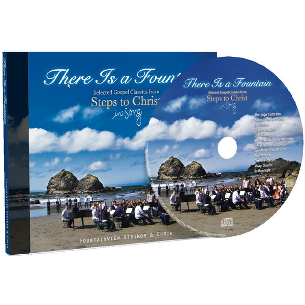There is a Fountain: Steps to Christ in Song by FountainView Academy