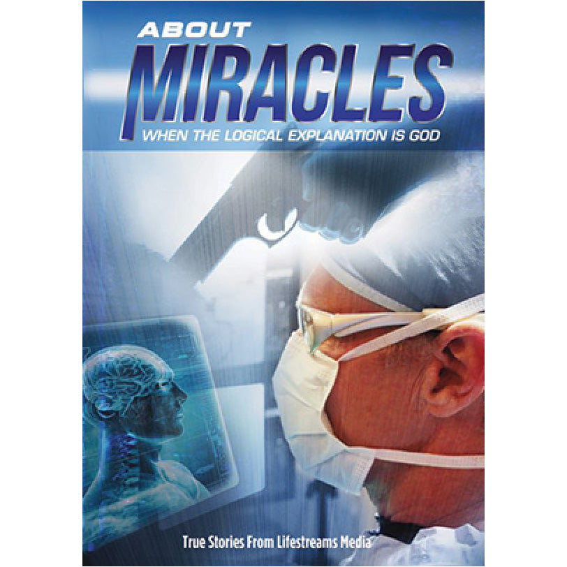About Miracles: When the Logical Explation is God by Lifestreams Media