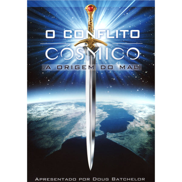 Cosmic Conflict: The Origin of Evil (Portuguese) by Doug Batchelor