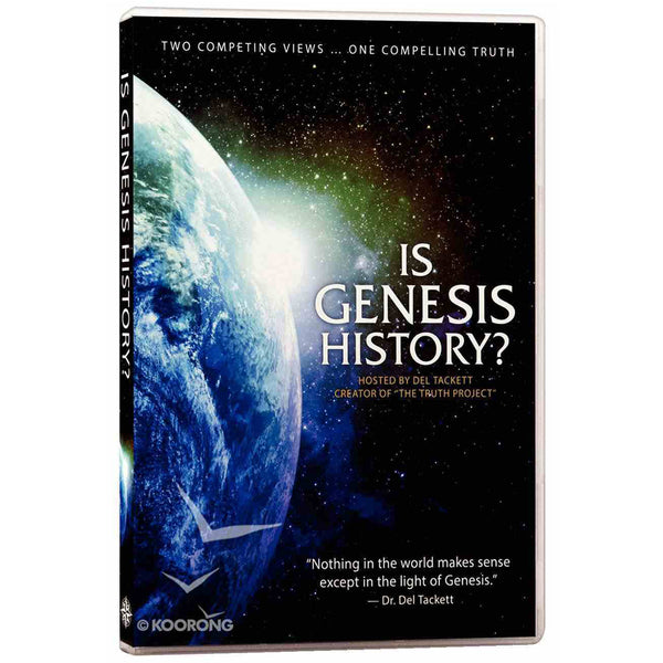 Is Genesis History? by Del Tackett