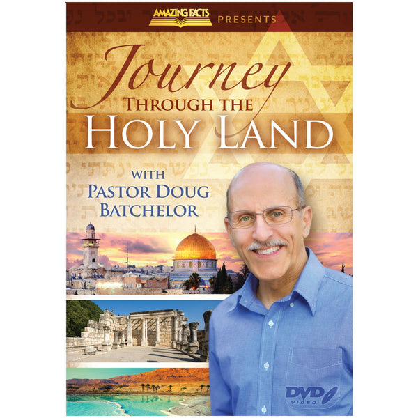 Journey Through the Holy Land with Pastor Doug Batchelor