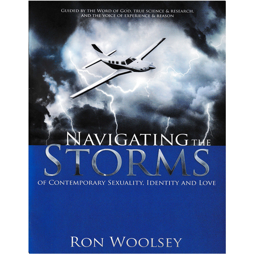 Navigating the Storms of Contemporary Sexuality, Identity and Love by  Ron Woolsey