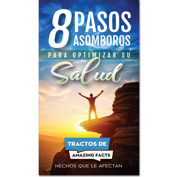 AFacts Tracts (100/pack): 8 Pasos Asomboros Para Optimizar Su Salud by Amazing Facts