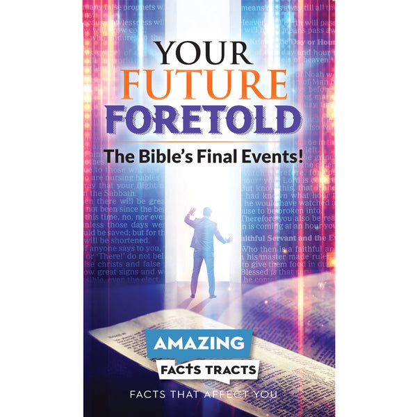 AFacts Tracts (100/pack): Your Future Foretold by Amazing Facts
