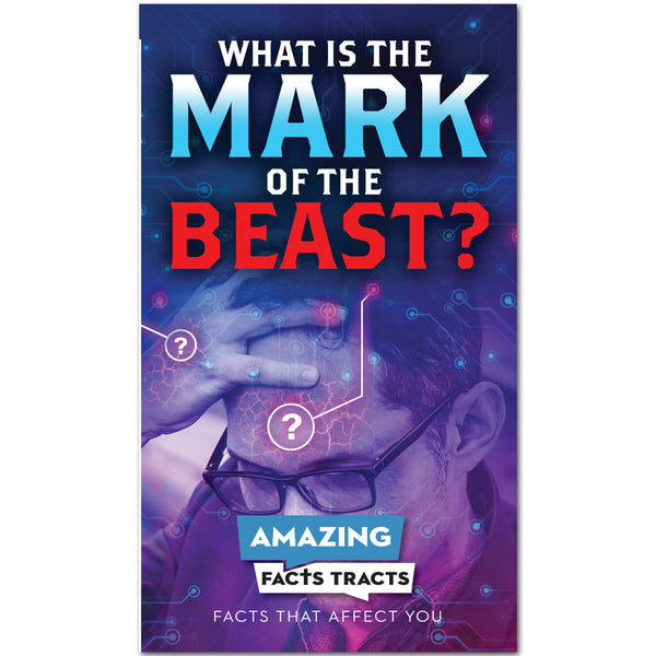 AFacts Tracts (100/pack): What is the Mark of the Beast by Amazing Facts