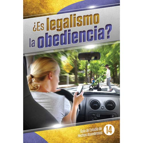 Es La Obediencia Legalismo by Bill May