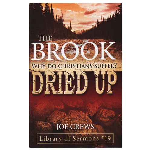 The Brook Dried Up (PB) by Joe Crews