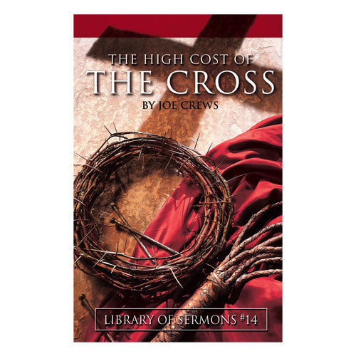 The High Cost of the Cross (PB) by Joe Crews
