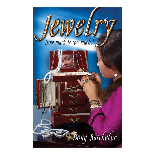 Jewelry: How Much Is Too Much (PB) by Doug Batchelor