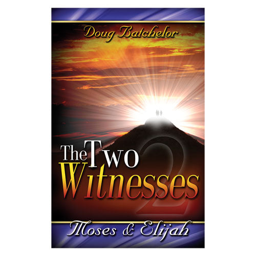 The Two Witnesses (PB) by Doug Batchelor