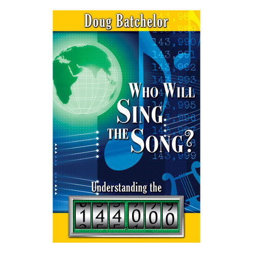 Who Will Sing the Song? (PB) by Doug Batchelor